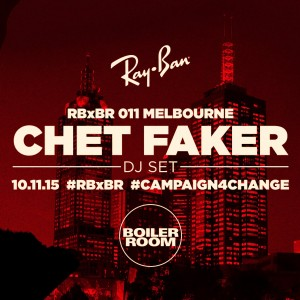 Chet Faker 地元オーストリア・メルボルンで行われた Ray Ban X Boiler Room に出演した約60分間の DJ Set が公開!
