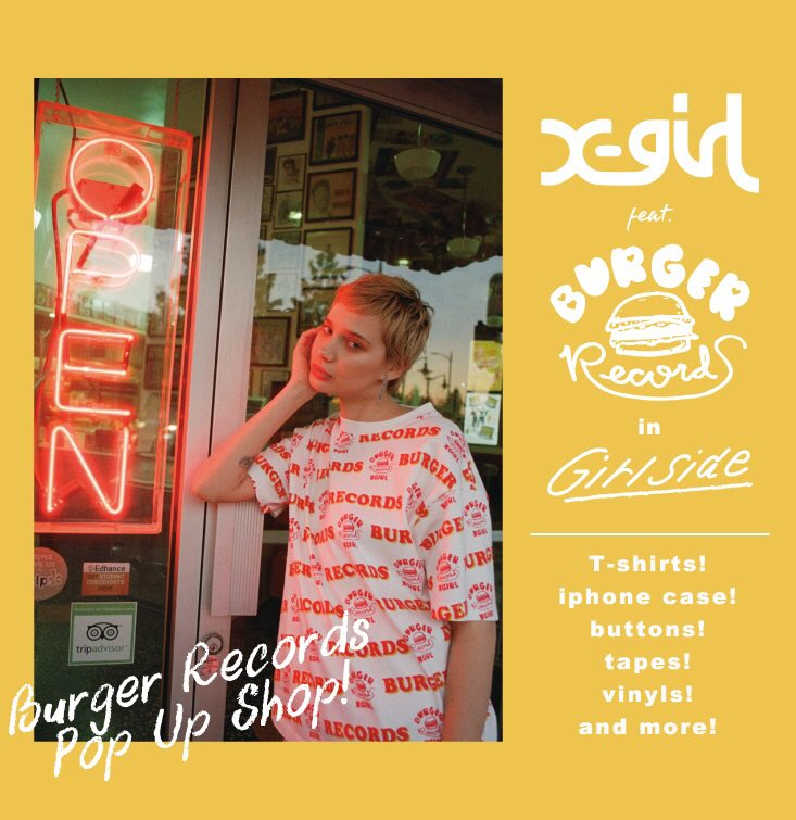 X-girl × BURGER RECORDS