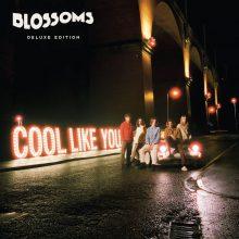 UKの次世代サイケロック・バンド Blossoms、2nd アルバム『Cool Like You』を 4/27 リリース!