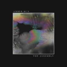 UKのロックバンド Amber Run、新作EP『The Assembly』を 5/11 配信リリース!