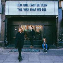 UKのファジーなインディーロック・トリオ Our Girl が Bill Ryder-Jones を迎えた新曲をリリース!