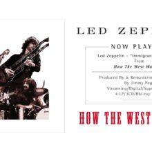 Led Zeppelin、名ライヴ・アルバム『HOW THE WEST WAS WON』のデラックス・エディションを 3/23 リリース!