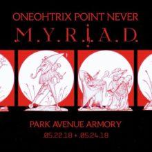 ONEOHTRIX POINT NEVER、5月にNYで行う大規模コンサートの予告映像を新曲と共に公開!