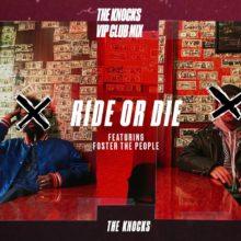 The Knocks が Foster The People をフィーチャーした「Ride Or Die」のミックス音源をリリース!