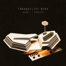 Arctic Monkeys、待望のニューアルバム『Tranquility Base Hotel & Casino』をリリース!