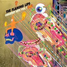 The Flaming Lips、3枚組のヒットコレクション『Greatest Hits Vol. 1』を 6/1 リリース!