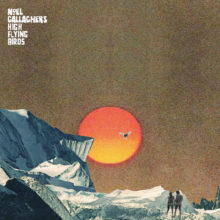 Noel Gallagher's High Flying Birds、新曲「She Taught Me How To Fly」をリリース!
