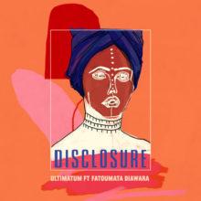 Disclosure、ファトゥマタ・ジャワラをフィーチャーした待望の新曲「Ultimatum」をリリース!