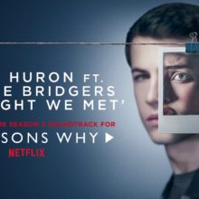 Lord Huron ft. Phoebe Bridgers、人気ドラマ『13の理由』のサントラ収録曲が公開!