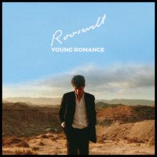 ドイツのプロデューサー Roosevelt、2nd アルバム『YOUNG ROMANCE』を 9/28 リリース定!
