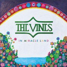 The Vines が4年振り通算7枚目となるニューアルバム『In Miracle Land』をリリース!