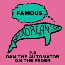 Superorganism が「Famous (2.0 Dan the Automator on the Fader)」バージョンを配信リリース!