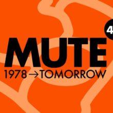 """MUTE、創立40周年を機に立ち上げたプロジェクト、""""MUTE 4.0 (1978 > TOMORROW)"""" を発表!"""