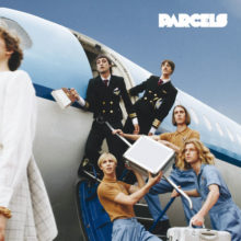 オーストラリアの大型新人 Parcels が待望のデビューアルバムを 10/12 リリース!