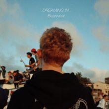東京のインディ・ロック・バンド Bearwear が初の全国流通作となるミニ・アルバム『DREAMING IN.』を 10/24 リリース!