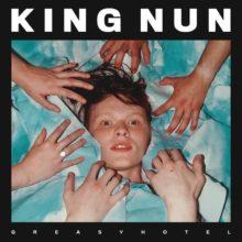 ロンドンの若手インディーロック・バンド King Nun が新曲「Greasy Hotel」を配信リリース!