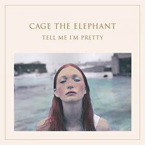 cage the elephant tell me i m pretty indienative
