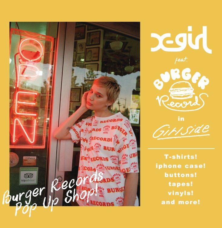 X-girl × BURGER RECORDS