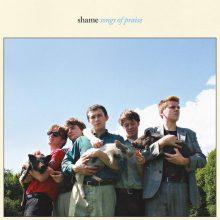 サウス・ロンドン新鋭5人組ポストパンク・バンド Shame がデビューアルバム『Songs Of Praise』をリリース!