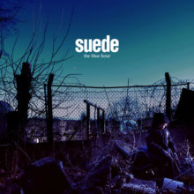 Suede、8枚目となるニューアルバム『The Blue Hour』を 9/21 リリース!