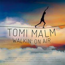 フィンランドのベテラン作編曲家 Tomi Malm、アルバム『Walkin' On Air』を 6/6 リリース!
