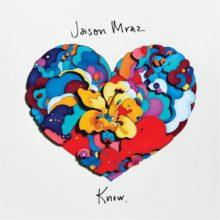 カリフォルニアの海と太陽が育んだ、Jason Mraz、ニューアルバム『Know.』を 8/10 リリース!