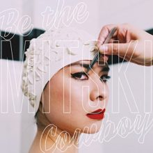Mitski、5作目となるニューアルバム『Be The Cowboy』をリリース!