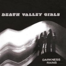 LAのロックンロール・バンド Death Valley Girls、サードアルバム『Darkness Rains』をリリース!