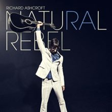 Richard Ashcroft がソロ5作目となるニューアルバム『Natural Rebel』をリリース!