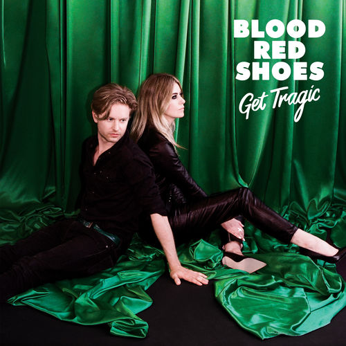 「BLOOD RED SHOES / GET TRAGIC」の画像検索結果