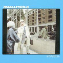 LAのエレクトロポップ・バンド Smallpools が新曲「Social」を配信リリース!