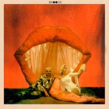 コンシャス・キウイポップ・デュオ Broods、3rd アルバム『Don't Feed The Pop Monster』を 2/1 リリース!