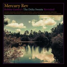 Mercury Rev がリメイクアルバム『Bobbie Gentry's The Delta Sweete Revisited』を 2/8 リリース!