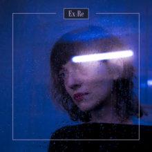 Daughter のボーカリストが Ex:Re 名義のソロ・デビューアルバム『Ex:Re』をリリース!