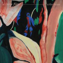 カナダ白昼夢のドリームポップ・バンド Living Hour、2ndアルバム『Softer Faces』を 3/1 リリース!