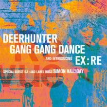 DEERHUNTER、GANG GANG DANCE の来日ツアーに、ドーターの紅一点エレナ・トンラによるソロ Ex:Re の出演が決定!