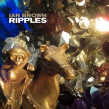 Ian Brown、10年ぶりのソロ・ニューアルバム『Ripples』を 2/1 リリース!