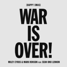 Miley Cyrus & Mark Ronson がショーン・レノンをフィーチャーした「(Happy Xmas) War is Over」のカバーを公開!