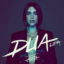 イギリス次世代のポップ・クイーン Dua Lipa、ニューシングル「Swan Song」のMV公開!