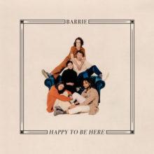 NYブルックリン男女5人組ドリームポップ・バンド Barrie、デビューアルバム『Happy To Be Here』を 5/3 リリース!