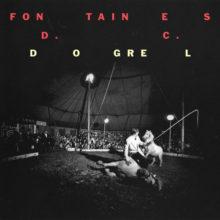アイルランド注目のロック・バンド Fontaines D.C. デビューアルバム『Dogrel』をリリース!