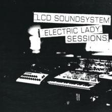 LCD Soundsystem、NYのスタジオでライブ・レコーディングしたアルバム『Electric Lady Sessions』をリリース!