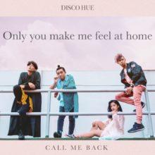 シンガポールのエレクトロポップ・バンド Disco Hue が新曲「Call Me Back」を配信リリース!