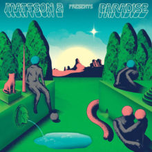 双子ジャズ・デュオ The Mattson 2、ニューアルバム『Paradise』を 6/7 リリース!