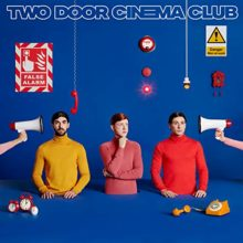 Two Door Cinema Club、ニューアルバム『FALSE ALARM』をリリース!