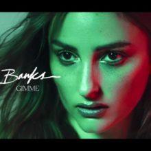 BANKS、1年ぶりとなるニューシングル「Gimme」を配信リリース!