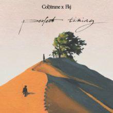 ロンドンのシンガー Col3trane と FKJ がコラボ・シングル「Perfect Timing」を配信リリース!