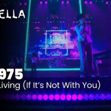The 1975、コーチェラ1週目に出演した「Its Not Living」のパフォーマンス映像が公開!
