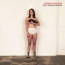 Marika Hackman、サードアルバム『Any Human Friend』を 8/9 リリース!