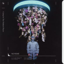The 1975 のコラボレーター No Rome、新作EP『Crying In the Prettiest Places』をリリース!